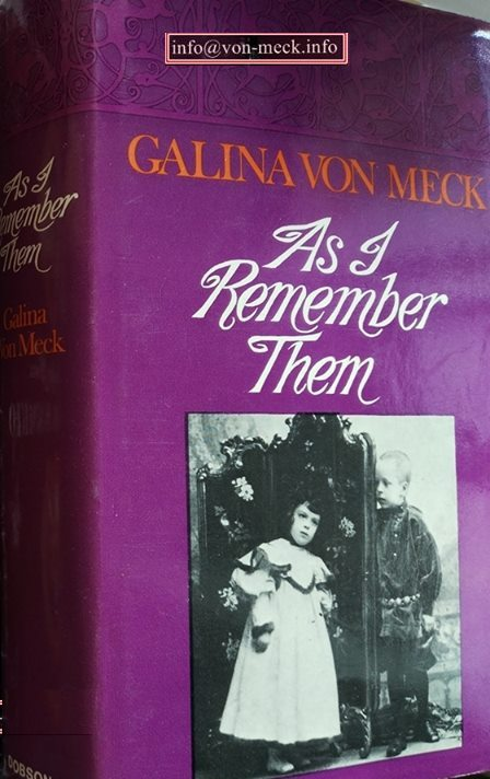 As I remember them. Galina von Meck. London 1973